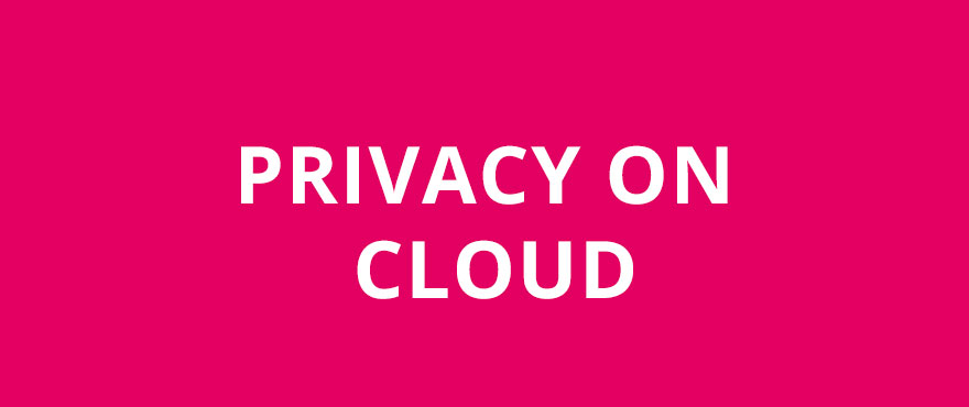 Privacy on Cloud